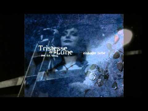 Tristesse De La Lune - Eiskalte Liebe (Feat. Erk Aicrag) Subtítulos Español
