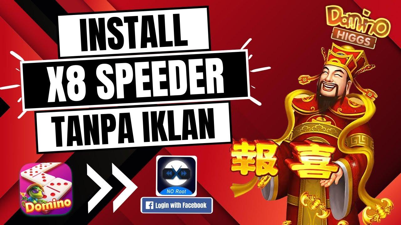Download Cara Install X8 Speeder Tanpa Iklan