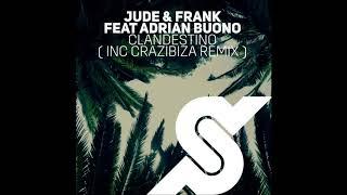Jude Frank Clandestino Crazibiza Remix.mp3
