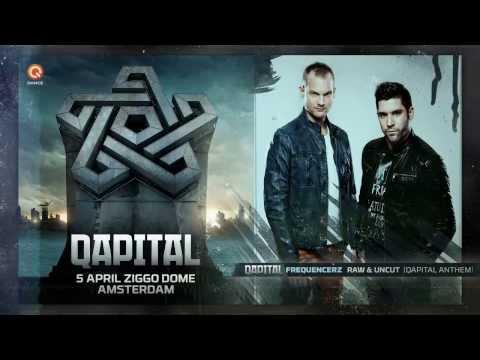 QAPITAL 2014 | Official Q-dance Anthem | Frequencerz - Raw & Uncut