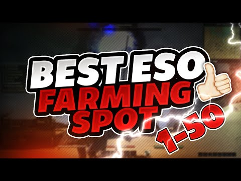 Elder Scrolls Online : BEST FARMING AREA FOR XP AND GOLD (2019-2020)