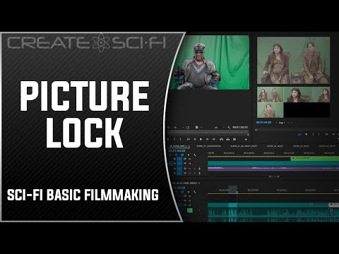 PICTURE LOCK: BASIC FILMMAKING DIY SCI-FI
