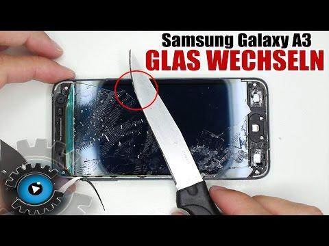 Samsung Galaxy A3 Glas Wechseln Tauschen unter 20€ Reparieren [Deutsch/German]