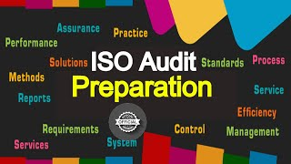 Audit | ISO Audit | ISO certification | ISO Audit preparation - What Why How - Tutorial