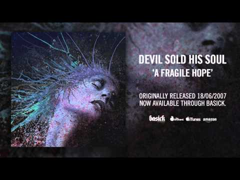 DEVIL SOLD HIS SOUL - Between Two Words (Official HD Audio - Basick Records)