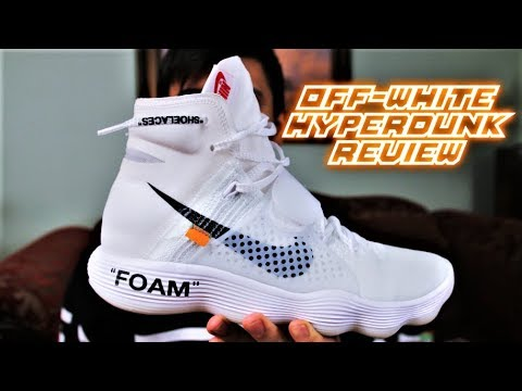 "OFF-WHITE Nike Hyperdunk 2017 Review   On-Feet ""The Ten"""