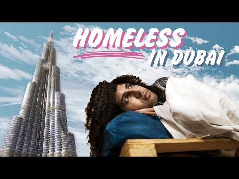 We Tried Being Homeless in Dubai | جربت أكون متشرد في دبي