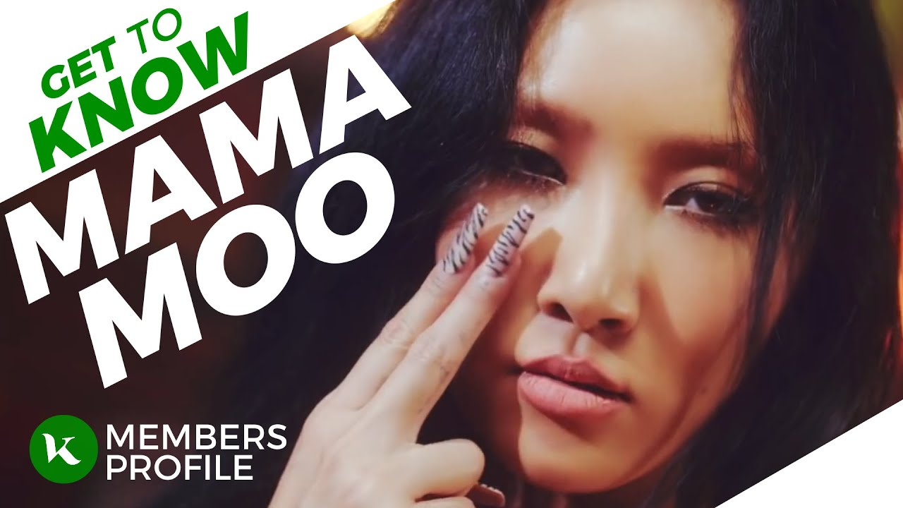 MAMAMOO (마마무) Members Profile & Facts (Birth Names, Positions etc..) [Get To Know K-Pop]