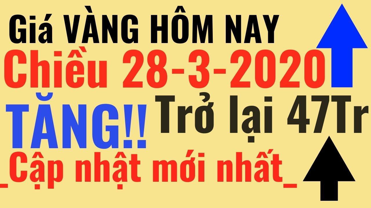 Giá VÀNG ngày Hôm Nay chiều 28/3 TĂNG lại 47Tr Bảo Tín Minh Châu Ý Mi Hồng 9999 online trực tuyến