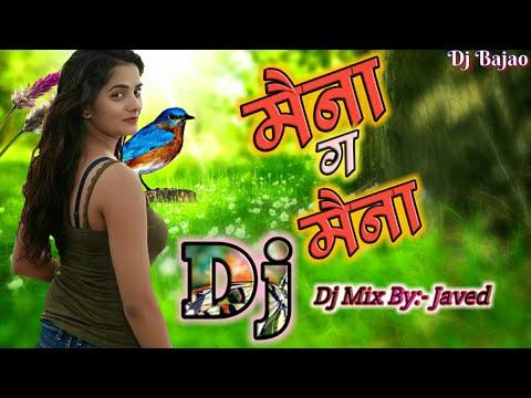 Maina Ga Maina Dj | Dj Mix By Javed | 2018 | Marathi Dj Mix Songs