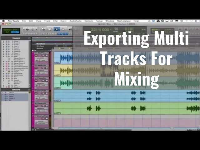Exporting Your MultiTracks from Pro Tools For Mixing