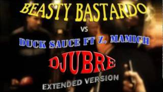 Djubre (Extended Version) + MP3 - Beasty Bastardo vs Duck Sauce ft Z. Mamich