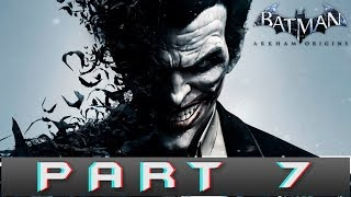 Batman: Arkham Origins Part 7 Joker Gameplay Walkthrough [PC]