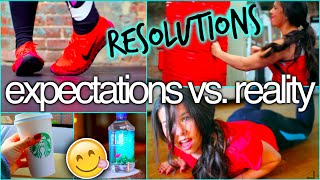 New Year's Resolutions: Expectations vs. reality Thumbnail