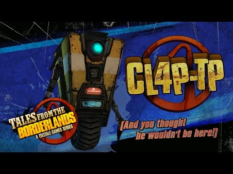 Tales From The Borderlands | Claptrap Scenes