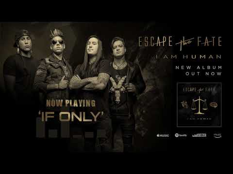 Escape The Fate - If Only