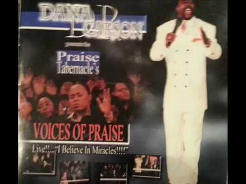 Holy Spirit Fall Fresh  Dr Dana Carson and Voices of Praise