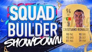 FIFA 19 SQUAD BUILDER SHOWDOWN!!! CRISTIANO RONALDO!!! 94 Rated CR7