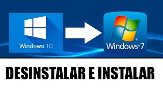 COMO DESINSTALAR WINDOWS 10 E INSTALAR WINDOWS 7 OU 8