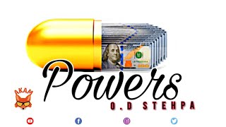 O.D Stehpa - Powers - August 2020