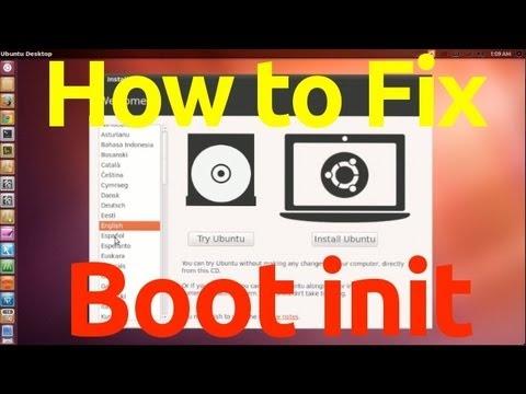 Fix ''No init Found'' - Boot init - Ubuntu 12.04 & 12.10