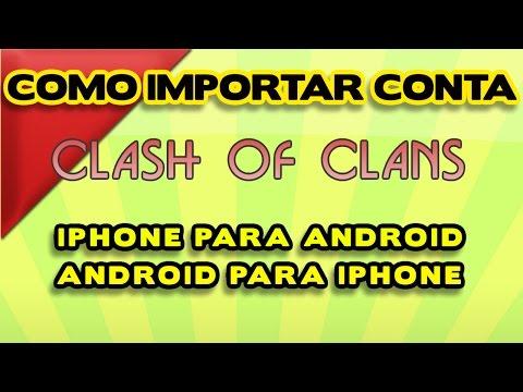 Tutorial #1 - Como importar Clash of Clans Do dispositivo Android para iPhone ou iPad