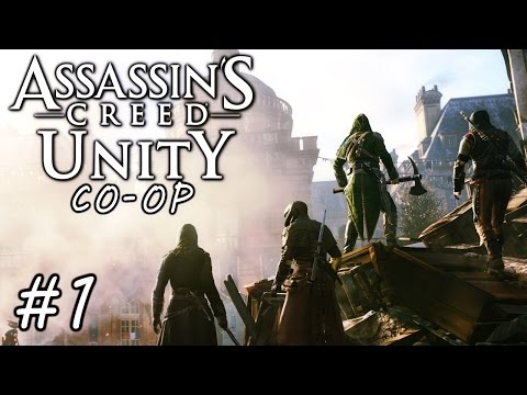 AC Unity Coop w/ James & Spencer Part 1
