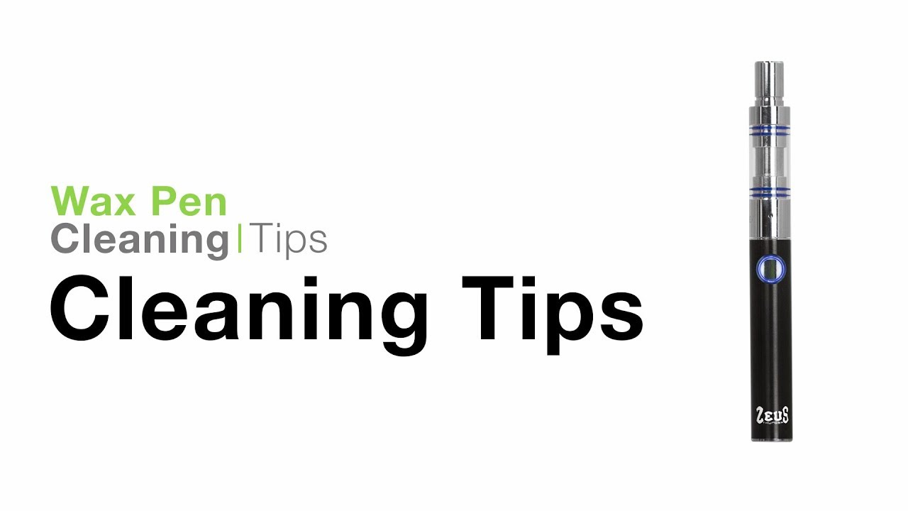 Wax Pen Cleaning Guide - TVape