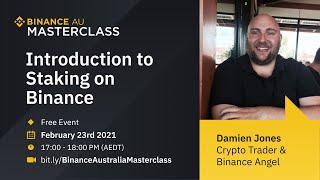 Binance Australia Online Masterclass - Introduction To Staking On Binance