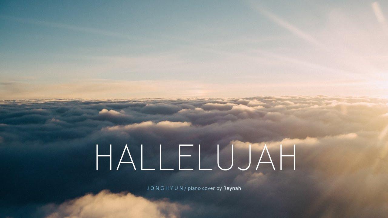 """""""할렐루야 (Hallelujah)"""" Piano cover 피아노 커버 - Jonghyun 종현 - YouTube"""