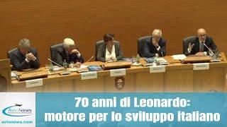 70 anni di Leonardo: motore per lo sviluppo italiano
