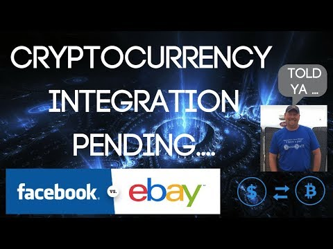 Facebook & EBay Considering Cryptocurrency Implementation