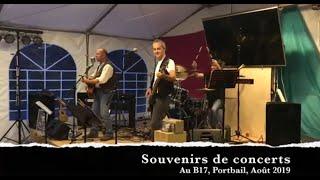 Souvenirs de concerts : Le B17, Août 2019  - Jean Barth n' Co