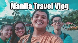 Manila Travel Vlog  II FT. Team Gala