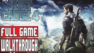 JUST CAUSE 4 Gameplay Walkthrough Part 1 Full Game (PC Max) - No Commentary (Just Cause 4 Full Game)