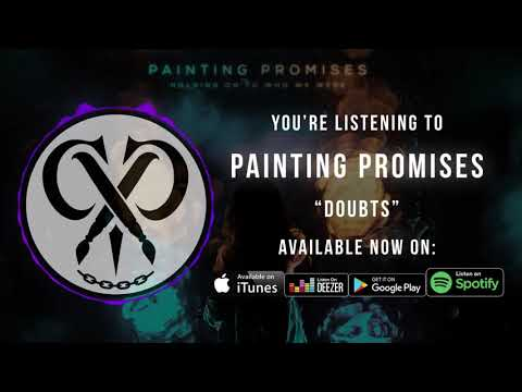 "Painting Promises | ""Doubts"" 