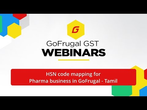 GST - HSN code mapping for Pharma business in GoFrugal | Tamil Webinar