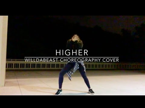 Higher (Trap Music Pt.1) - @WilldaBeast Choreography Cover