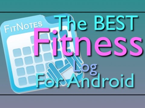 FitNotes: The Best Fitness Workout Journal/Log App for Android Galaxy s7 Edge