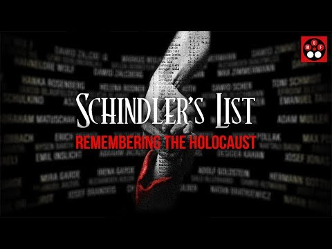 Schindler's List — Remembering the Holocaust