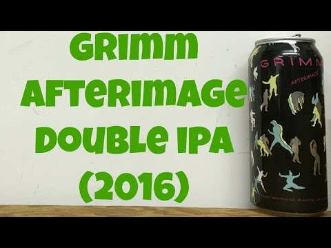 Grimm Afterimage Double IPA (2016) Review - Ep. #711