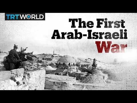The first Arab-Israeli war explained