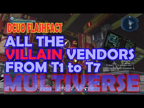 DCUO All The Villain Gear Vendors From T1 To T7