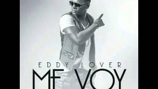 Eddy Lover - Me Voy (Manuel Pérez Remix)