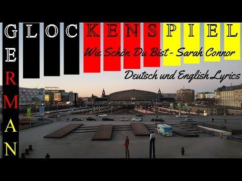 Wie Schön Du Bist - Sarah Connor -  German And English Lyrics