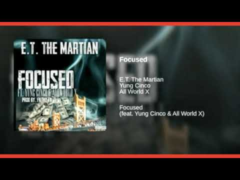 Focused Ft. Yung Cinco & All World X (Prod By. Filthy Fil)