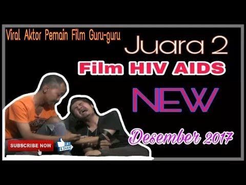 JUARA 2 Film Pendek II BAPAK PAHLAWANKU II HIV AIDS Sedunia Ll Dhuri Topin