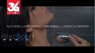 Percocet [Remix] - Alex Rose Ft. Lenny Tavarez - Quimico Ultra Mega - Chris Wandell [Video Oficial] thumbnail