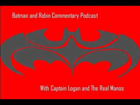 Batman and Robin Commentary Podcast