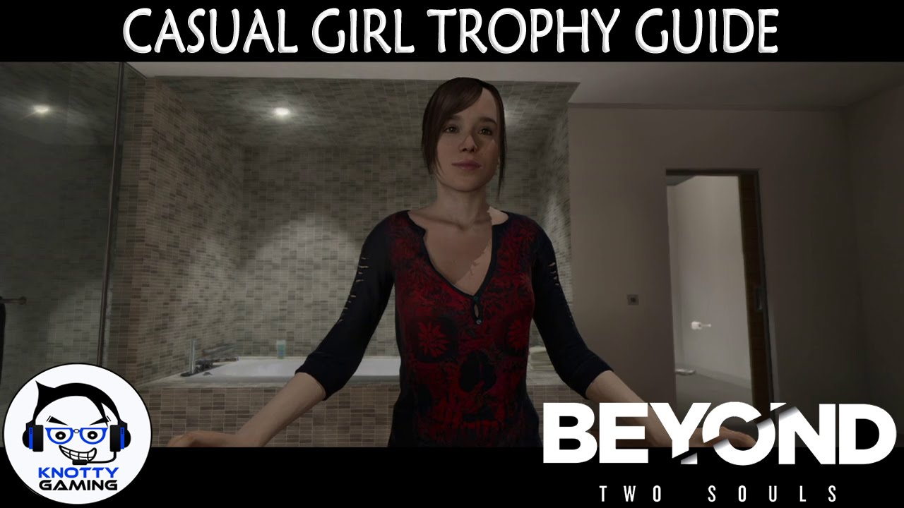Beyond Two Souls Ps4 Casual Girl Trophy Guide Youtube